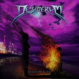 Dessiderium — Shadow Burn (2020)
