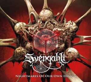 Svengahli — Nightmares Of Our Design (2020)
