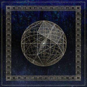 Creature — Ex Cathedra (2020)