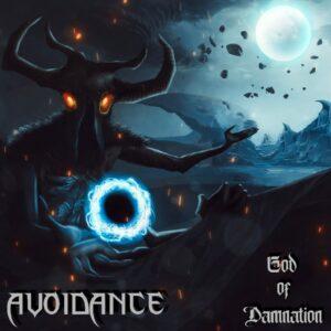 Avoidance — God Of Damnation (2020)