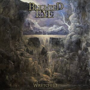 Blighted Eye — Wretched (2020)