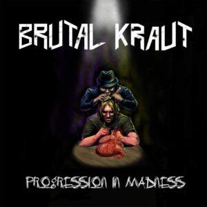 Brutal Kraut — Progression In Madness (2020)