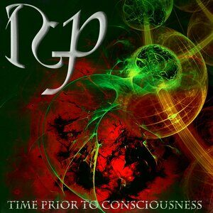Romain Goulon Project — Time Prior To Consciousness (2021)