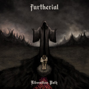 Furtherial — Liberation Path (2021)