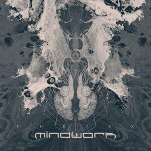 Mindwork — Cortex (2021)