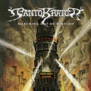 Pantokrator — Marching Out Of Babylon (2021)