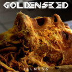 Goldenseed — Illness (2021)
