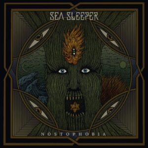 Sea Sleeper — Nostophobia (2021)