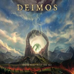 Deimos — Those Who Built The Sky (2021)
