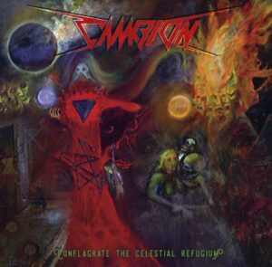 Cambion — Conflagrate The Celestial Refugium (2021)