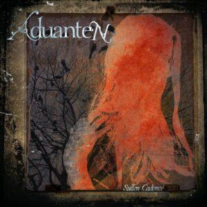 Aduanten — Sullen Cadence (2021)