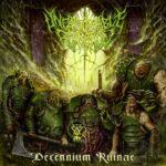 Unfathomable Ruination — Decennium Ruinae (2021)