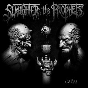 Slaughter The Prophets — Cabal (2020)