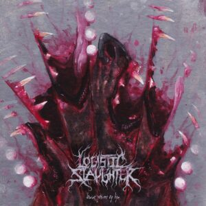 Logistic Slaughter — Lower Forms Of Life (2021)