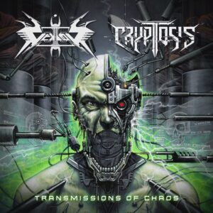 Vektor & Cryptosis — Transmissions Of Chaos (2021)