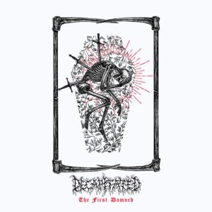 Decapitated — The First Damned (2021)