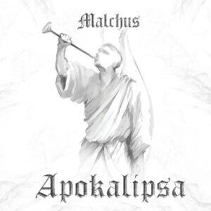 Malchus — Apokalipsa (2021)