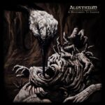 Alustrium — A Monument To Silence (2021)