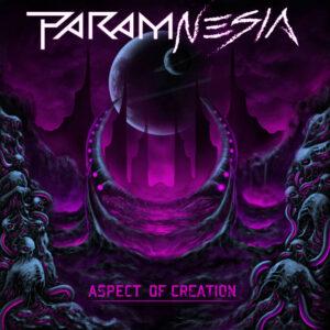 Param-nesia — Aspect Of Creation (2021)