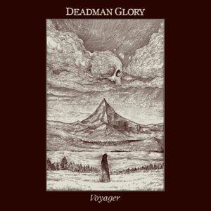 Deadman Glory — Voyager (2021)