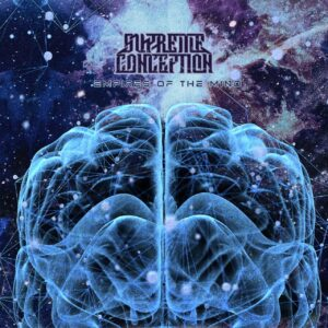 Supreme Conception — Empires Of The Mind (2021)