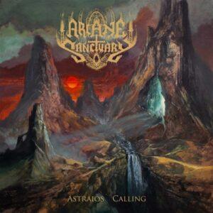 Arcane Sanctuary — Astraios' Calling (2021)