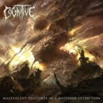 Cognitive — Malevolent Thoughts Of A Hastened Extinction (2021)