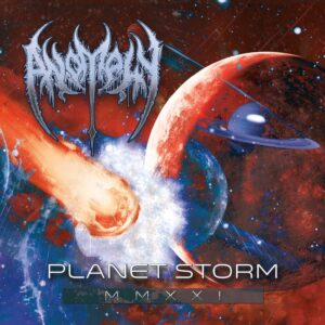 Anomaly — Planet Storm (2021)