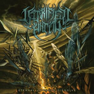 Vitrified Entity — Eternal Vitreous Dissolve (2021)